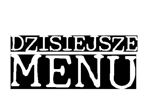 Dzisiejsze menu
